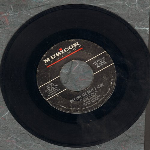 Pitney, Gene - Only Love Can Break A Heart/If I Didn't Have A Dime  - EX8/ - 45 rpm Records
