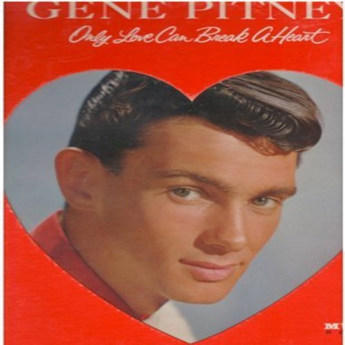 Pitney, Gene - Only Love Can Break A Heart: Half Heaven Half Heartache, The Man Who Shot Liberty Valance, True Love Never Runs Smooth (MONO LP record with RARE removable poster of cover portrait, NICE condition!) - M10/NM9 - LP Records