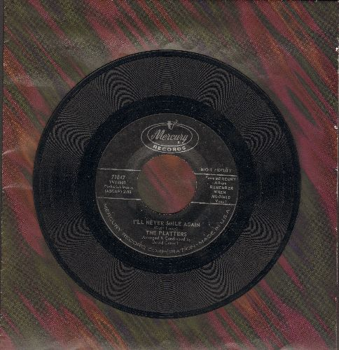Platters - I'll Never Smile Again/You Don't Say - VG7/ - 45 rpm Records