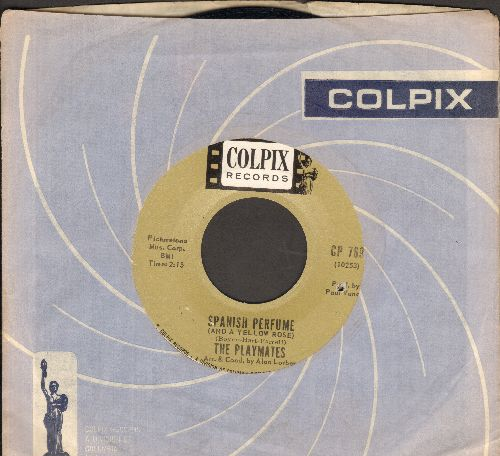 Playmates - Spanish Perfume/One By One The Roses Died (bb) (with RARE vintage Colpix company sleeve) - NM9/ - 45 rpm Records