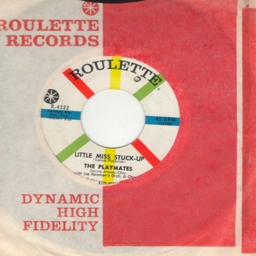 Playmates - Little Miss Stuck-Up/Real Life (with vintage Roulette company sleeve) (bb) - NM9/ - 45 rpm Records