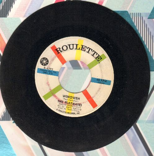 Playmates - Wimoweh/One Little Kiss - VG7/ - 45 rpm Records