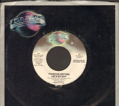 Pointer Sisters - He's So Shy/Movin' On (with Planet company sleeve) - NM9/ - 45 rpm Records