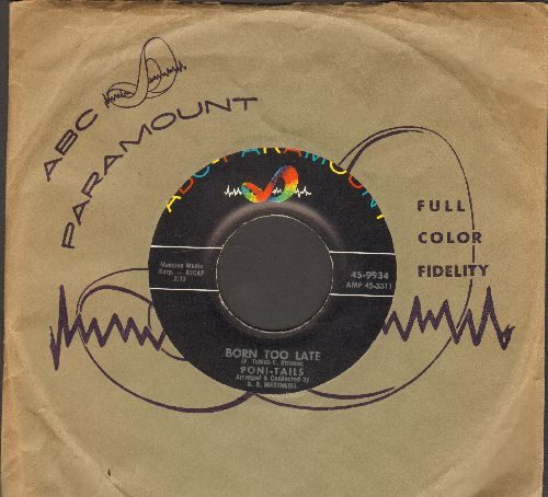 Poni-Tails - Born Too Late/Come On Joey Dance With Me (with vintage ABC-Paramount company sleeve) - NM9/ - 45 rpm Records