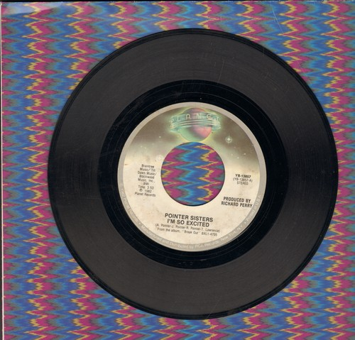 Pointer Sisters - I'm So Excited/Dance Electric - EX8/ - 45 rpm Records
