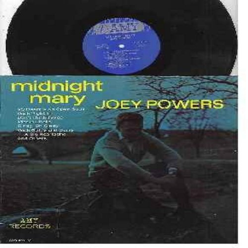 Powers, Joey - Midnight Mary: Walk Right In, My Heart Is An Open Book, Mission Bells, Cindy Oh Cindy, In The Morning Gloria (vinyl MONO LP record - M10/EX8 - LP Records