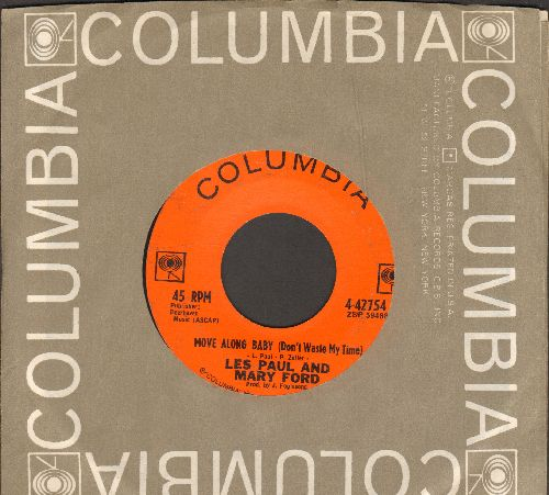 Paul, Les & Mary Ford - Move Along Baby (Don't Waste My Time)/Gentle Is Your Love (with Columbia company sleeve) - VG7/ - 45 rpm Records