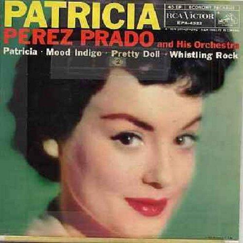 Prado, Perez & His Orchestra - Patricia/Mood Indigo/Pretty Doll/Whistling Rock (vinyl EP record with picture cover) - VG7/VG7 - 45 rpm Records