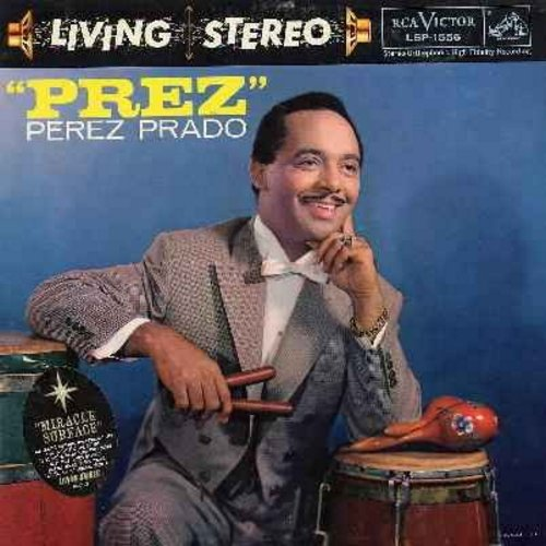 Prado, Perez & His Orchestra - Prez: Maria Bonita, Flight Of The Bumblebee, Come Back To Serento, Lullaby Of Birdland, Adios Mia Chaparrita, Marta (vinyl STEREO LP record) - NM9/G5 - LP Records