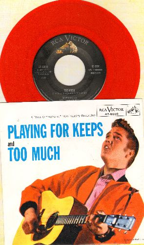 Presley, Elvis - Too Much/Playing For Keeps (RED VINYL re-issue with picture sleeve) - M10/M10 - 45 rpm Records