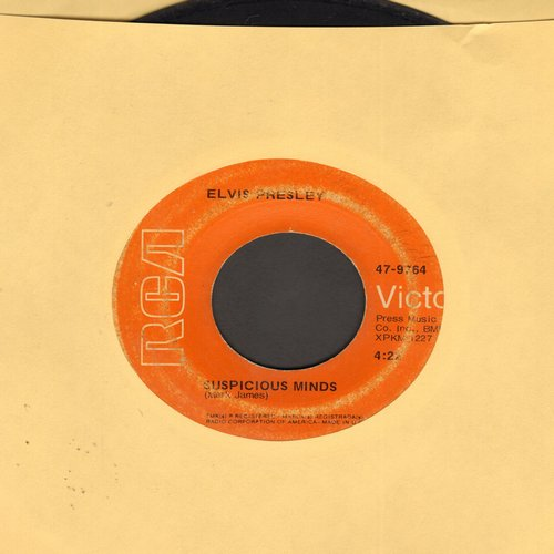 Presley, Elvis - Suspicious Minds/You'll Think Of Me  - VG7/ - 45 rpm Records