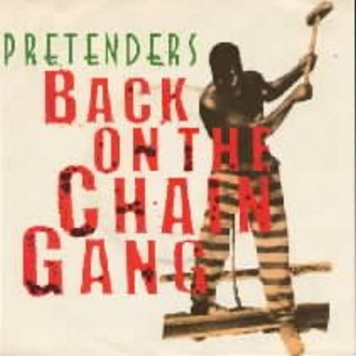 Pretenders - Back On The Chain Gang/My City Was Gone (with picture sleeve!) - NM9/EX8 - 45 rpm Records