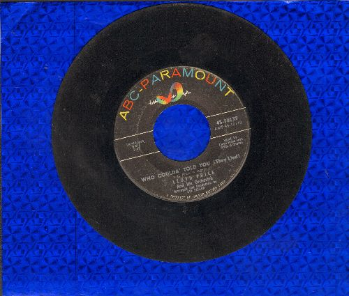 Price, Lloyd - Just Call Me (And I'll Understand)/Who Coulda' Told You (They Lied) - VG7/ - 45 rpm Records