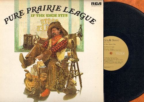 Pure Prairie League - If The Shoe Fits: That'll Be The Day, Gimme Another Chance, Lucille Crawfield (vinyl STEREO LP record) - NM9/EX8 - LP Records