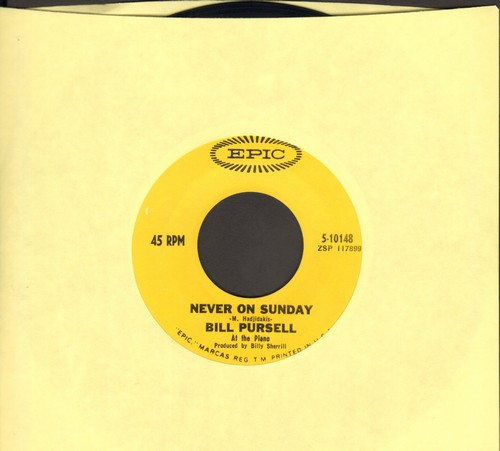 Pursell, Bill - Never On Sunday/Brown Sugar - NM9/ - 45 rpm Records