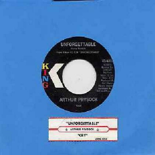 Prysock, Arthur - Unforgettable/Cry (with juke box label) - M10/ - 45 rpm Records