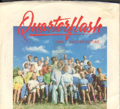 Quarterflash - Take Another Picture/One More Round To Go (with picture sleeve) - NM9/VG7 - 45 rpm Records