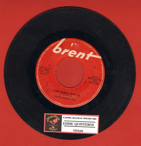 Quinteros, Eddie - Come Dance With Me/Vivian (with juke box label) (wol) - VG7/ - 45 rpm Records