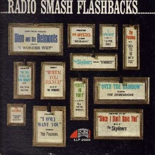 Dion & The Belmonts, Five Satins, Passions, Turbans, others - Radio Smash Flashbacks: I Wonder Why, When You Dance, Over The Rainbow, Pennies From Heaven, Hushabye, In The Still Of The Night (vinyl MONO LP record) - M10/VG7 - LP Records