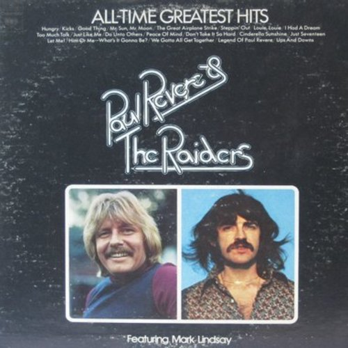 Revere, Paul & The Rainders - All-Time Greatest Hits: Kicks, Louie-Luoie, Do Unto Others, Cinderella Sunshine (2 vinyl STEREO LP record set, gate-fold cover) - NM9/VG7 - LP Records