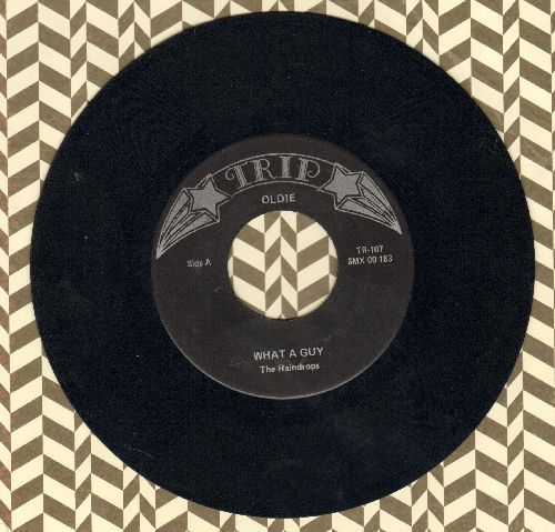 Raindrops - What A Guy/The Kind Of Boy You Can't Forget (double-hit re-issue) - EX8/ - 45 rpm Records