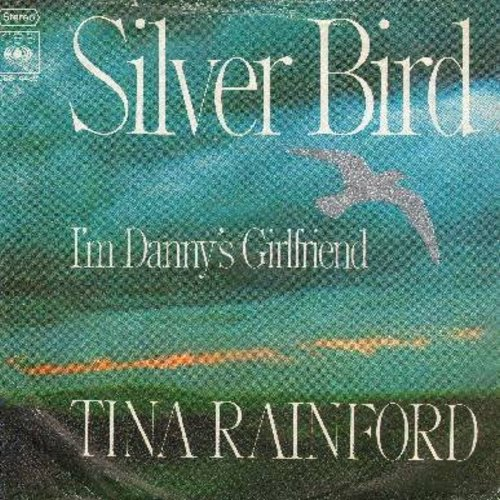 Rainford, Tina - Silver Bird/I'm Danny's Girlfriend (with picture sleeve) - NM9/EX8 - 45 rpm Records