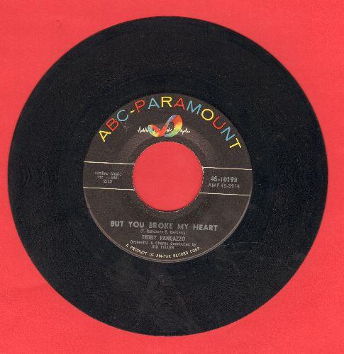 Randazzo, Teddy - But You Broke My Heart/Happy Ending (sol) - EX8/ - 45 rpm Records
