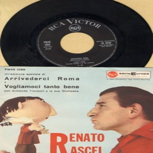 Racel, Renato - Arrivederci Roma/Vogliamoci tanto bene (Italian Pressing with picture sleeve, sung in Italian) - NM9/EX8 - 45 rpm Records