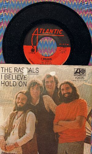 Rascals - I Believe/Hold On (with picture sleeve) - NM9/EX8 - 45 rpm Records