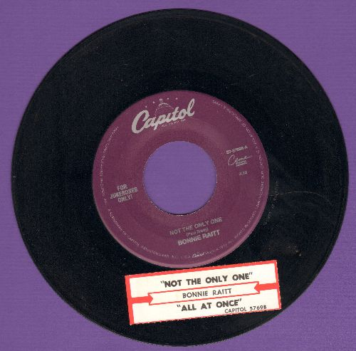Raitt, Bonnie - Not The Only One/All At Once - NM9/ - 45 rpm Records
