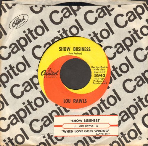 Rawls, Lou - Show Business/When Love Goes Wrong (RARE two-sider with Capitol company sleeve and juke box label) - NM9/ - 45 rpm Records