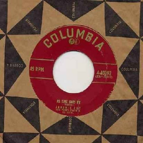 Ray, Johnnie - As Time Goes By/Nobody's Sweetheart (with Columbia company sleeve) - EX8/ - 45 rpm Records