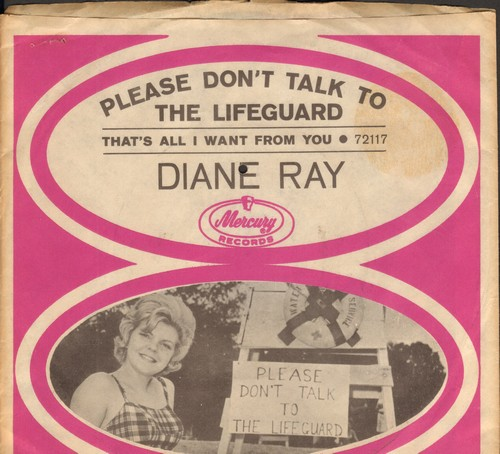 Ray, Diane - Please Don't Talk To The Lifeguard/That's All I Want From You (with RARE picture sleeve!) (bb) - NM9/EX8 - 45 rpm Records