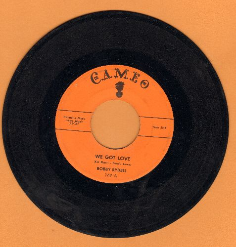Rydell, Bobby - We Got Love/I Dig Girls - EX8/ - 45 rpm Records