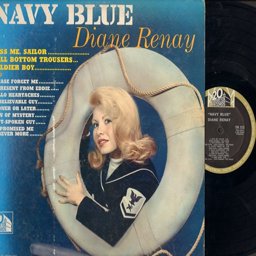 Renay, Diane - Navy Blue: Kiss Me Sailor, Bell Bottom Trousers, Soldier Boy, Please Forget Me, A Present From Eddie, Hello Heartaches, Sooner Or Later, Soft-Spoken Guy (vinyl MONO LP record) - NM9/VG7 - LP Records