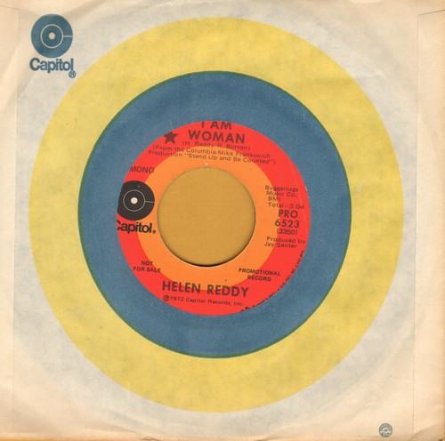 Reddy, Helen - I Am Woman (double-A-sided DJ advance pressing with Capitol company sleeve) - EX8/ - 45 rpm Records