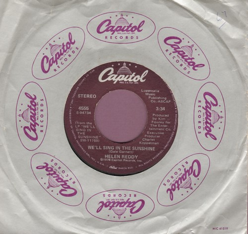 Reddy, Helen - We'll Sing In The Sunshine (VERY NICE updated version of the Gale Garnett Hit)/I'd Rather Be Alone (with Capitol company sleeve) - NM9/ - 45 rpm Records