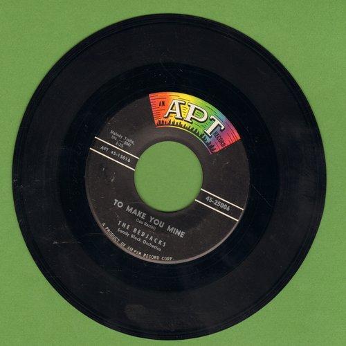 Redjacks - Too Make You Mine/Big Brown Eyes - EX8/ - 45 rpm Records