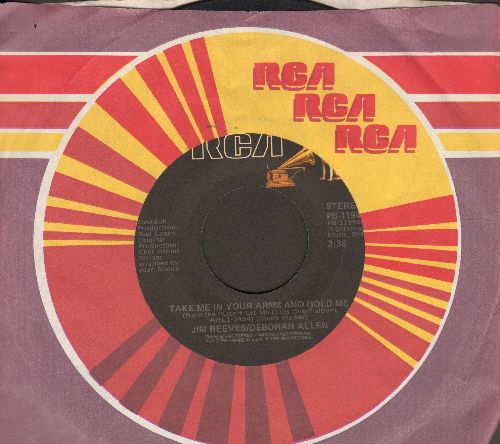 Reeves, Jim & Deborah Allen - Take Me In Your Arms And Hold Me/Missing Angel (re-issue with RCA company sleeve) - VG7/ - 45 rpm Records