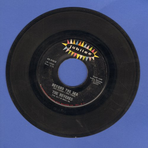 Reveres - Beyond The Sea/The Show Must Go On - EX8/ - 45 rpm Records
