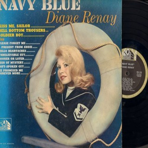 Renay, Diane - Navy Blue: Kiss Me Sailor, Bell Bottom Trousers, Soldier Boy, Please Forget Me, A Present From Eddie, Hello Heartaches, Sooner Or Later, Soft-Spoken Guy (vinyl MONO LP record) - VG6/VG7 - LP Records