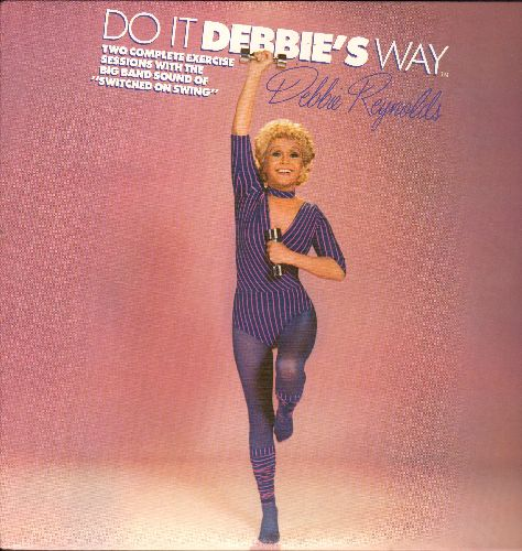 Reynolds, Debbie - Do It Debbie's Way - 2 complete exercise sessions with the Big Band Sound of -Switched With Swing- (vinyl STEREO LP record) - NM9/NM9 - LP Records