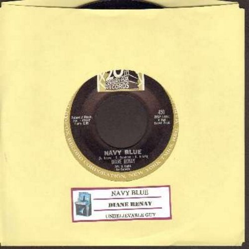 Renay, Diane - Navy Blue/Unbelievable Guy (with juke box label) - EX8/ - 45 rpm Records