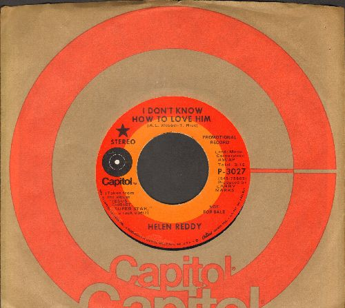 Reddy, Helen - I Don't Know How To Love Him/I Believe In Music (DJ advance pressing with Capitol company sleeve) - NM9/ - 45 rpm Records