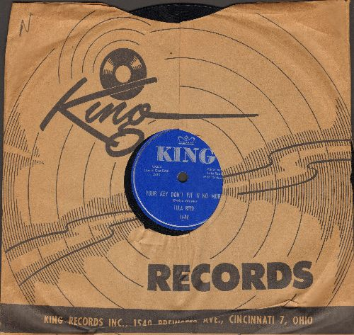 Reed, Lula - Your Key Don't Fit No More/Watch Dog (10 inch 78 rpm record with King company sleeve) - NM9/ - 78 rpm