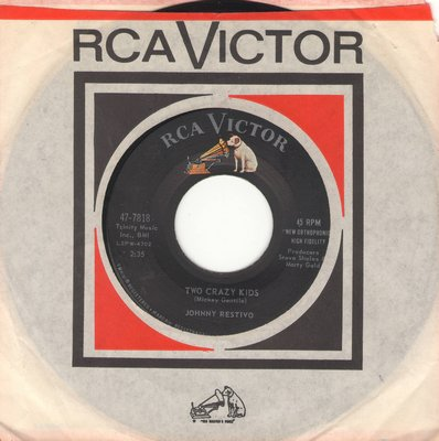 Restivo, Johnny - Two Crazy Kids/Give A Little Whistle (And I'll Be There) (with RCA company sleeve) - VG7/ - 45 rpm Records