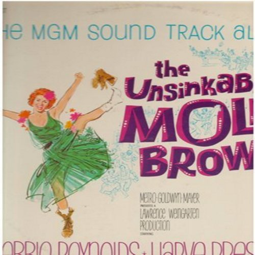 Reynolds, Debbie, Harve Presnell, others - The Unsinkable Molly Brown - Original Motion Picture Sound Track (vinyl STEREO LP record) - NM9/EX8 - LP Records