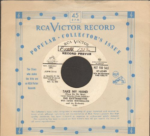 Rhythmettes - Take My Hand (Show Me The Way)/I've Got To Know (DJ advance pressing with vintage RCA company sleeve) - EX8/ - 45 rpm Records