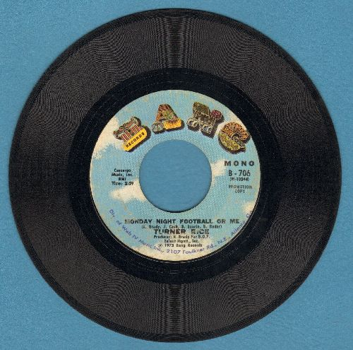 Rice, Turner - Monday Night Football Or Me (MONO and STEREO versions) - EX8/ - 45 rpm Records