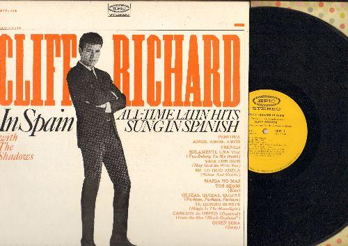 Richard, Cliff - Cliff Richard In Spain - All-Time Latin Hits Sung In Spanish: Perfidia, Frenesi, Quien Sera, Vaya Con Dios (vinyl STEREO LP record) - EX8/NM9 - LP Records
